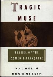 TRAGIC MUSE by Rachel M. Brownstein