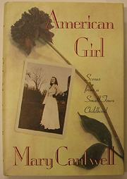 AN AMERICAN GIRL by Mary Cantwell