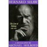 BERNARD SHAW by Michael Holroyd