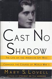 CAST NO SHADOW by Mary S. Lovell