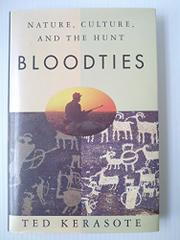 BLOODTIES by Ted Kerasote