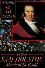 SWORD OF SAN JACINTO by Marshall De Bruhl