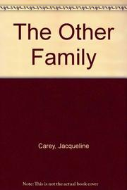 THE OTHER FAMILY by Jacqueline Carey