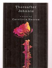 THEREAFTER JOHNNIE by Carolivia Herron