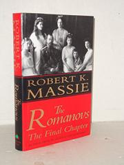THE ROMANOVS by Robert K. Massie
