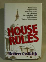 HOUSE RULES by Robert Cwiklik