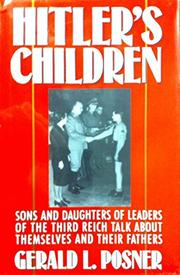 HITLER'S CHILDREN by Gerald Posner