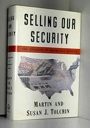 SELLING OUR SECURITY by Martin Tolchin