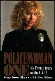 POLICEWOMAN ONE by Gayleen Hays