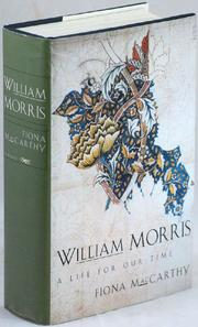 WILLIAM MORRIS by Fiona MacCarthy