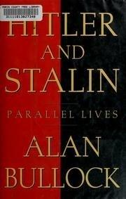 HITLER AND STALIN by Alan Bullock