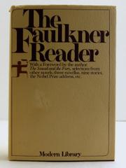 THE FAULKNER READER by William Faulkner