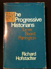 Book Cover for THE PROGRESSIVE HISTORIANS