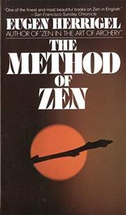 THE METHOD OF ZEN by Eugen Herrigel