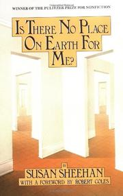 IS THERE NO PLACE ON EARTH FOR ME? by Susan Sheehan