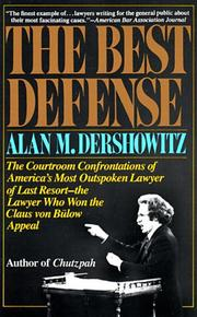 THE BEST DEFENSE by Alan M. Dershowitz