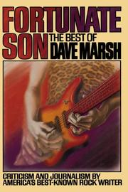 FORTUNATE SON: The Best of Dave Marsh by David Marsh