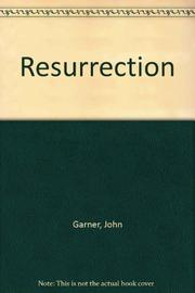 THE RESURRECTION by John Gardner