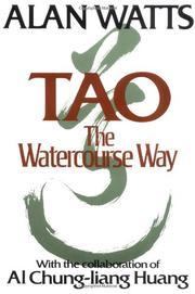 TAO: The Watercourse Way by Alan & Al Chung-liang Huang Watts