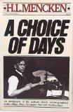 A CHOICE OF DAYS by H.L. Mencken