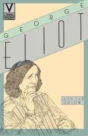 GEORGE ELIOT by Jennifer Uglow