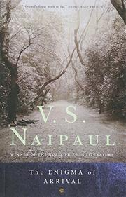 THE ENIGMA OF ARRIVAL by V.S. Naipaul