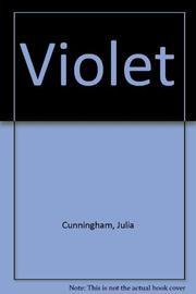 VIOLLET by Julia Cunningham
