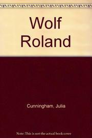 WOLF ROLAND by Julia Cunningham