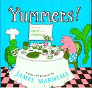 YUMMERS! STARRING EMILY AND EUGENE by James Marshall