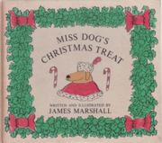 MISS DOG'S CHRISTMAS TREAT by James Marshall