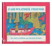 FAIR-WEATHER FRIENDS by Jack Gantos