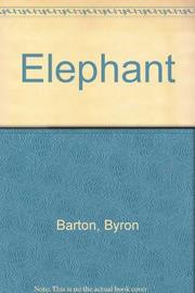 ELEPHANT by Byron Barton