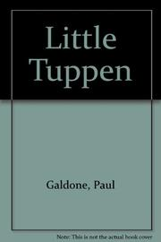 LITTLE TUPPEN by Paul Galdone