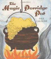 THE MAGIC PORRIDGE POT by Paul Galdone