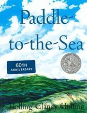 PADDLE -TO-THE-SEA by Holling Clancy Holling
