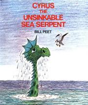 CYRUS THE UNSINKABLE SEA SERPENT by Bill Peet