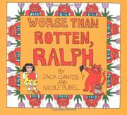 WORSE THAN ROTTEN, RALPH by Jack Gantos