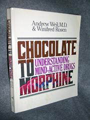 CHOCOLATE TO MORPHINE by Andrew Weil