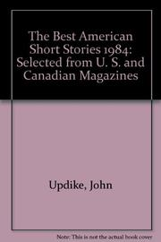 THE BEST AMERICAN SHORT STORIES 1984 by Shannon Ravenel
