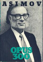 OPUS 300 by Isaac Asimov