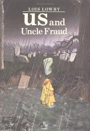 US AND UNCLE FRAUD by Lois Lowry