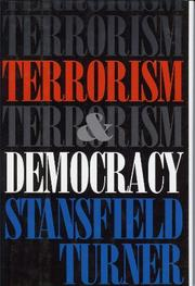 TERROR AND DEMOCRACY by Stansfield Turner