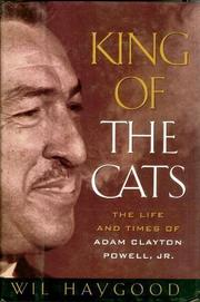 KING OF THE CATS by Wil Haygood