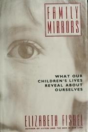 FAMILY MIRRORS by Elizabeth Fishel