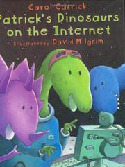 PATRICK'S DINOSAURS ON THE INTERNET by Carol Carrick