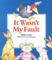 IT WASN'T MY FAULT by Helen Lester