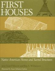FIRST HOUSES by Jean Guard Monroe