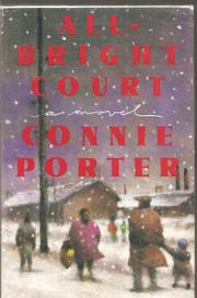 ALL-BRIGHT COURT by Connie Porter