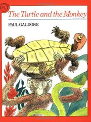 THE TURTLE AND THE MONKEY by Joanna C. Galdone