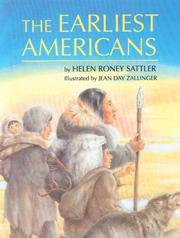 THE EARLIEST AMERICANS by Helen Roney Sattler